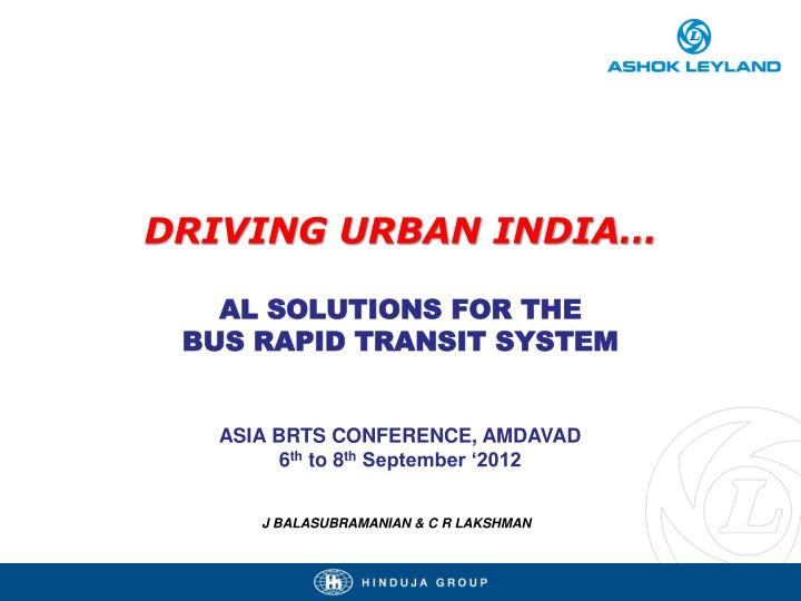 driving urban india al s olutions for the bus rapid transit system n.