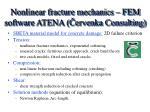 n on line a r fracture mechanics fem software atena ervenka consulting