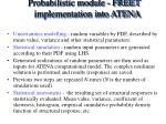 probabilistic module freet implementation into atena