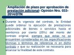 ampliaci n de plazo por aprobaci n de prestaci n adicional opini n nro 033 2014 dtn1