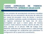 casos especiales de vigencia contractual opini n n 038 2014 dtn1