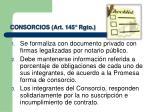 consorcios art 145 rgto