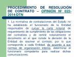 procedimiento de resoluci n de contrato opini n n 022 2014 dtn
