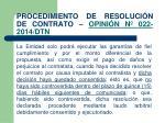 procedimiento de resoluci n de contrato opini n n 022 2014 dtn1
