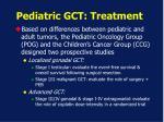 pediatric gct treatment1