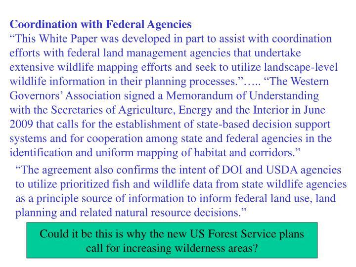 Coordination with Federal Agencies