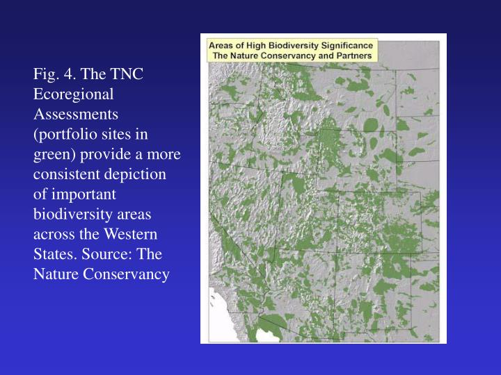 Fig. 4. The TNC Ecoregional Assessments (portfolio sites in green) provide a more consistent depiction of important biodiversity areas across the Western States. Source: The Nature Conservancy