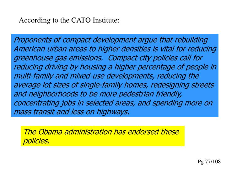According to the CATO Institute: