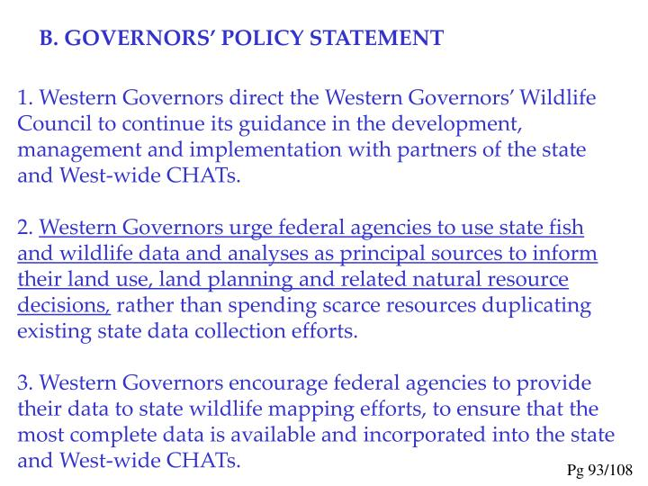 B. GOVERNORS' POLICY STATEMENT