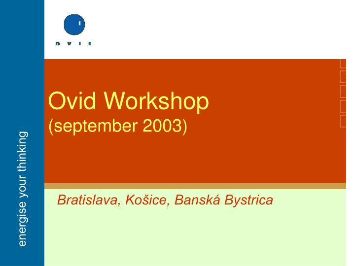 ovid workshop september 2003 n.