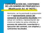 especificaci n del contenido de los sobres de propuesta ii modificaci n art 42 rgto