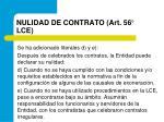 nulidad de contrato art 56 lce