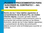plazos y procedimientos para suscribir el contrato i art 148 rgto