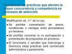 prohibici n de pr cticas que afecten la mayor concurrencia y competencia en procesos de selecci n