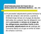 responsabilidad de pago en la modalidad de convenio marco art 101