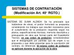 sistemas de contrataci n modificaci n art 40 rgto