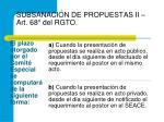 subsanaci n de propuestas ii art 68 del rgto
