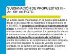 subsanaci n de propuestas iii art 68 del rgto