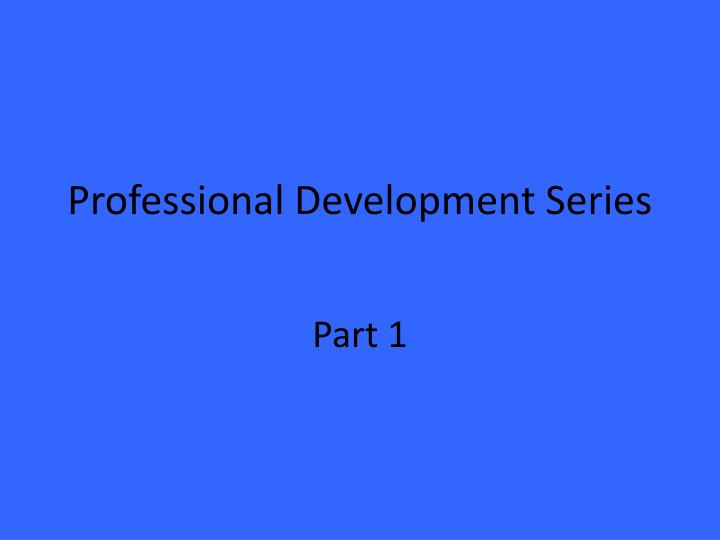 professional development series n.
