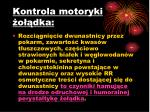 kontrola motoryki o dka1