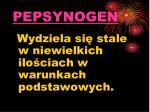 pepsynogen