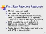 first step resource response