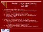 federal legislative activity in 2006