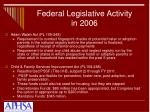 federal legislative activity in 20061