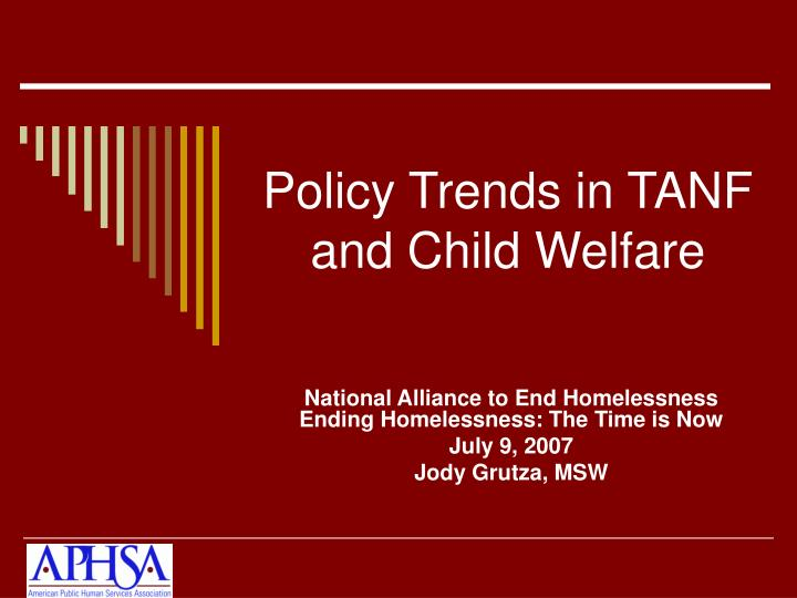 policy trends in tanf and child welfare n.