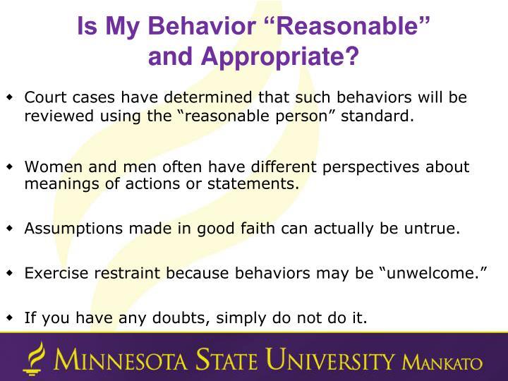 "Is My Behavior ""Reasonable"""