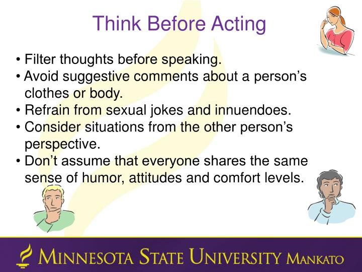 Think Before Acting