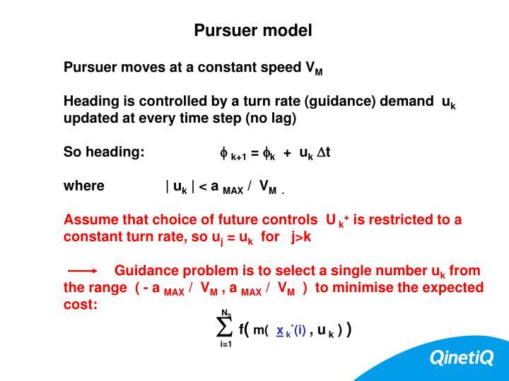 Pursuer model