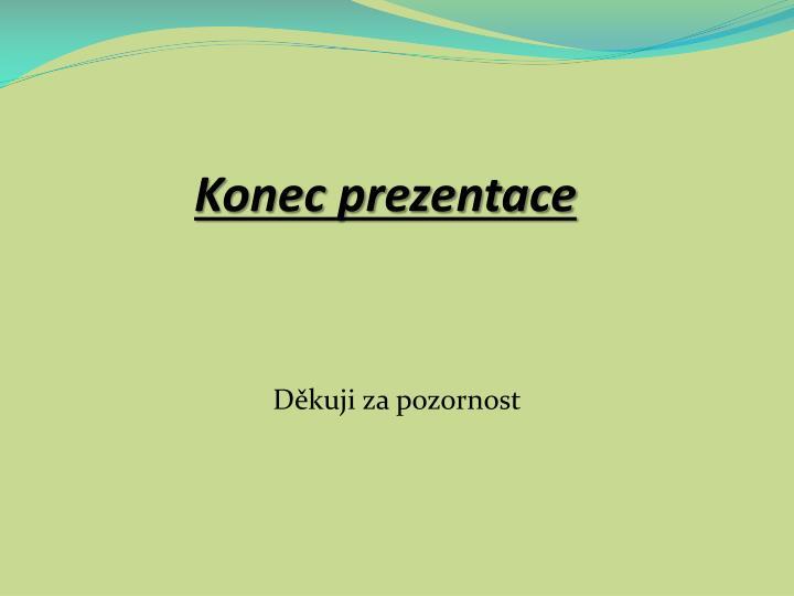 Konec prezentace