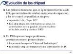 evoluci n de los chipset1