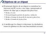 objetivos de un chipset