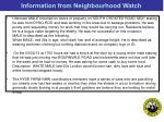 information from neighbourhood watch