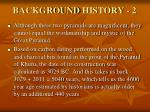 background history 2