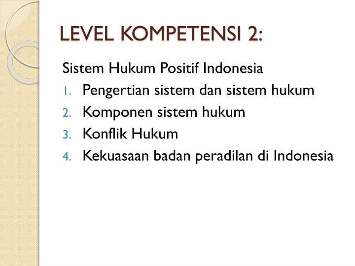 Level kompetensi 2
