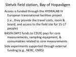 sletvik field station bay of hopav gen4