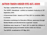 action taken under rte act 2009