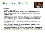 team project wrap up7