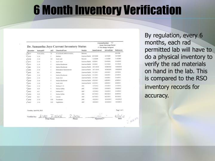 6 Month Inventory Verification