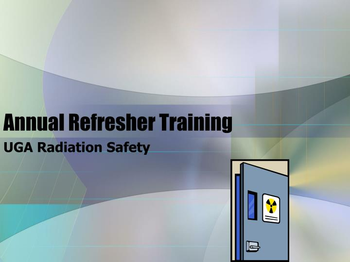 annual refresher training n.