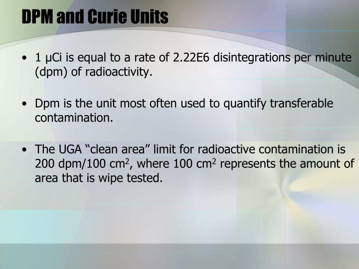 DPM and Curie Units