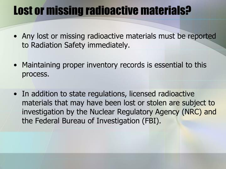 Lost or missing radioactive materials?
