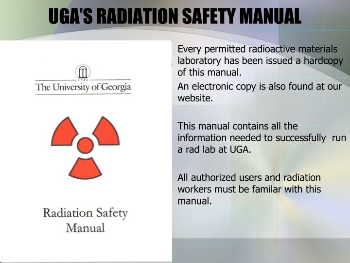 UGA'S RADIATION SAFETY MANUAL