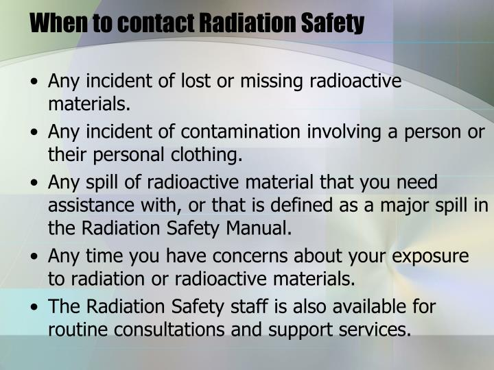 When to contact Radiation Safety