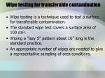 wipe testing for transferable contamination