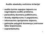 audito ataskait vertinimo kriterijai