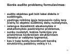 i or s audito problem formulavimas